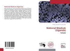 Couverture de National Stadium (Uganda)