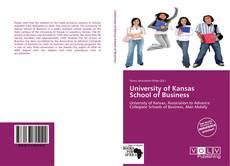 Bookcover of University of Kansas School of Business
