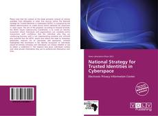 Bookcover of National Strategy for Trusted Identities in Cyberspace