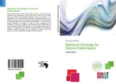 Bookcover of National Strategy to Secure Cyberspace