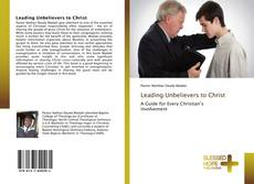 Bookcover of Leading Unbelievers to Christ