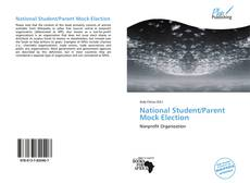 National Student/Parent Mock Election kitap kapağı