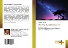 Bookcover of Elevating Our Consciousness
