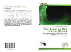 Bookcover of Water Polo at the 1900 Summer Olympics
