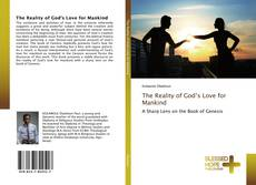 Bookcover of The Reality of God's Love for Mankind