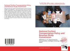 Buchcover von National Surface Transportation Policy and Revenue Study Commission