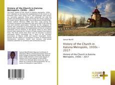 Capa do livro de History of the Church in Katsina Metropolis, 1930s – 2017