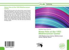 Bookcover of Water Polo at the 1993 Mediterranean Games