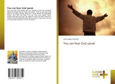 Bookcover of You can hear God speak