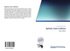 Bookcover of Spittal, East Lothian