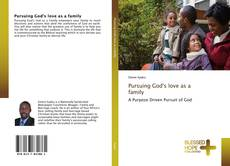 Bookcover of Pursuing God's love as a family