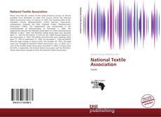 Bookcover of National Textile Association