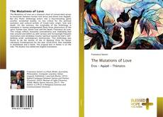 Bookcover of The Mutations of Love