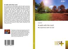 Bookcover of A walk with the Lord