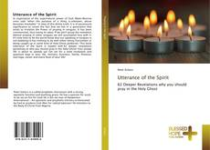 Bookcover of Utterance of the Spirit