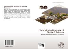 Capa do livro de Technological Institute of Textile & Sciences