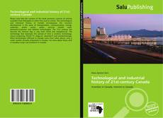 Bookcover of Technological and industrial history of 21st-century Canada