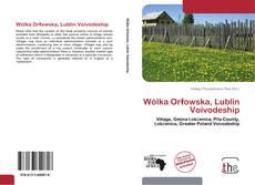 Couverture de Wólka Orłowska, Lublin Voivodeship