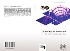 Techno Kitten Adventure kitap kapağı