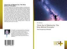 Buchcover von Think Out of Mediocrity; The Nine Biblical Principles