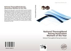 Capa do livro de National Thoroughbred Racing Association Moment of the Year