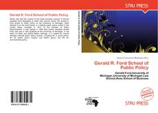 Bookcover of Gerald R. Ford School of Public Policy