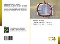 Bookcover of God's faithfulness is forever