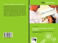 Bookcover of University of Michigan School of Dentistry