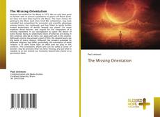Bookcover of The Missing Orientation