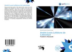 Bookcover of André Louis Lefebvre de Laboulaye