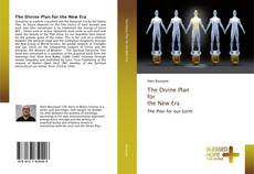 Bookcover of The Divine Plan for the New Era