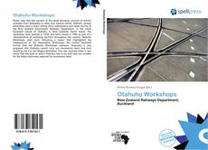 Bookcover of Otahuhu Workshops