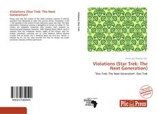 Bookcover of Violations (Star Trek: The Next Generation)