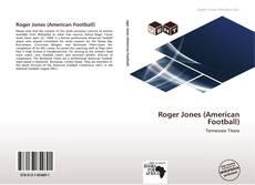 Bookcover of Roger Jones (American Football)
