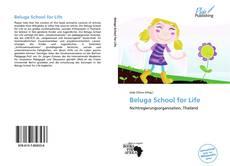 Capa do livro de Beluga School for Life