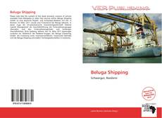Bookcover of Beluga Shipping