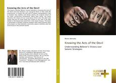 Bookcover of Knowing the Acts of the Devil
