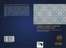 Couverture de Violence Against Academics In Post-Invasion Iraq