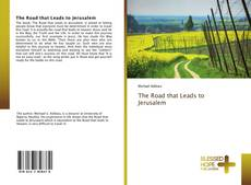 Bookcover of The Road that Leads to Jerusalem