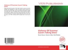 Portada del libro de Violence Of Summer (Love's Taking Over)