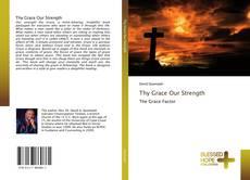 Buchcover von Thy Grace Our Strength