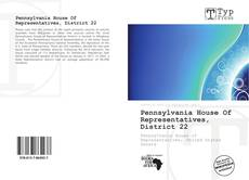 Bookcover of Pennsylvania House Of Representatives, District 22