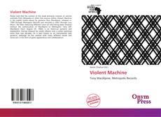 Copertina di Violent Machine