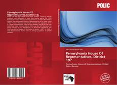 Bookcover of Pennsylvania House Of Representatives, District 197