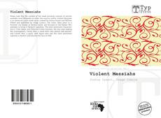 Bookcover of Violent Messiahs
