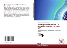Bookcover of Pennsylvania House Of Representatives, District 193