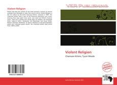 Borítókép a  Violent Religion - hoz