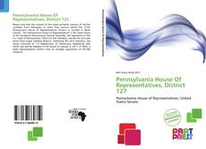 Bookcover of Pennsylvania House Of Representatives, District 127