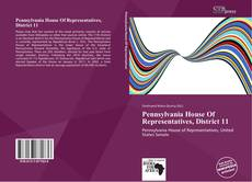 Buchcover von Pennsylvania House Of Representatives, District 11