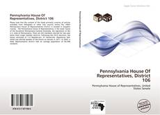 Portada del libro de Pennsylvania House Of Representatives, District 106